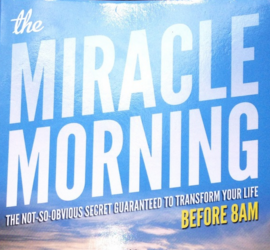 My Miracle Morning Routine-How To Accomplish Your Work In The Morning