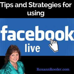 tips and strategies for using facebook live