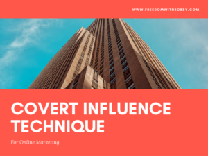 covert influence technique for online marketing