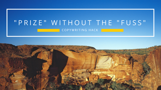 copywriting-hack-prize-without-the-fuss