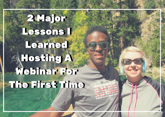 2-major-lessons-i-learned-hosting-a-webinar-for-the-first-time