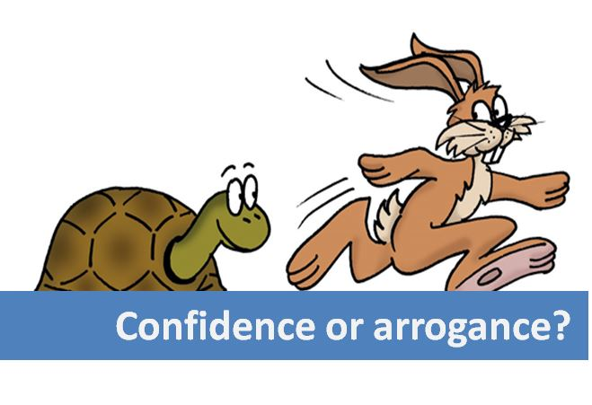 How confidence can become arrogance…