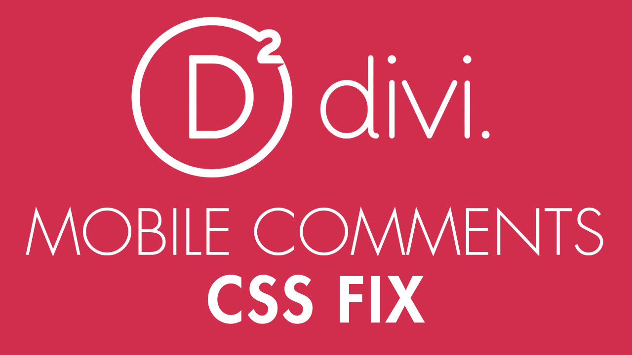 Make Those DIVI Comments Look Better on Mobile • The MLSP