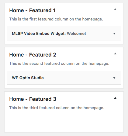 A video widget in Home Featured 1, and a Form widget in Home Featured 2