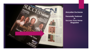 Maryellen Duchesne.Success From Home Magazine Peronsally Featured