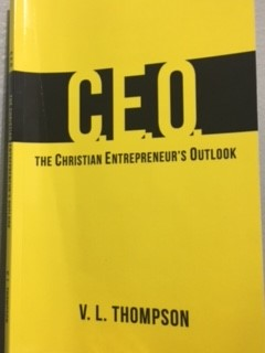 The Christian Entrepreneur's Outlook