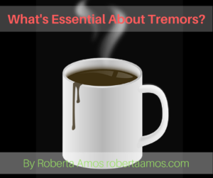 What's Essential About Tremors-