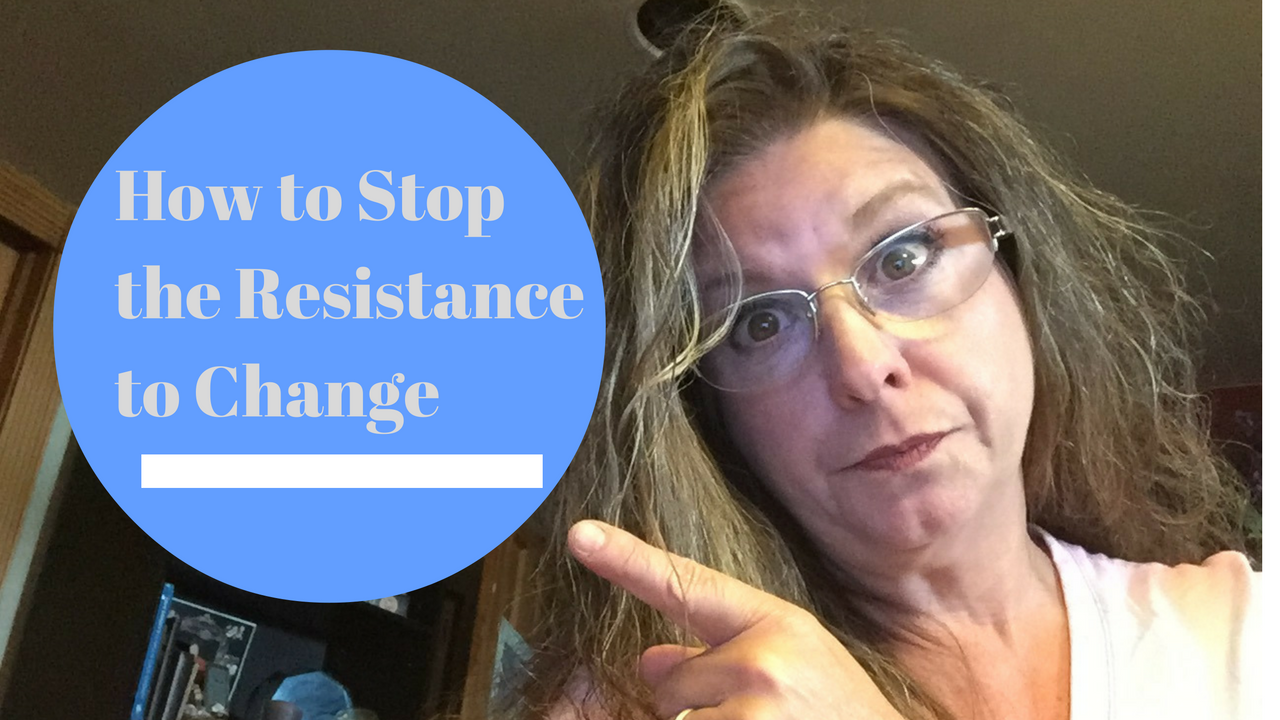 How to stop resistance to change