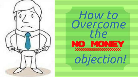 How to Handle the Money Objection