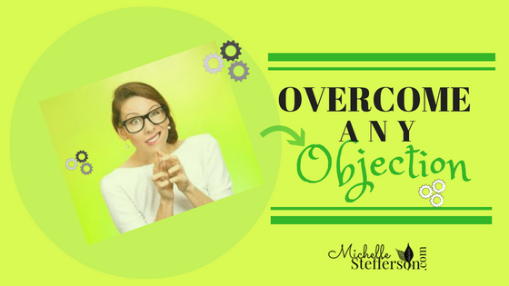 How to Overcome Any Objection