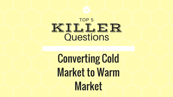 MLM Prospecting Tip: TOP 5 KILLER Questions that PULL Cold Market to Warm Market