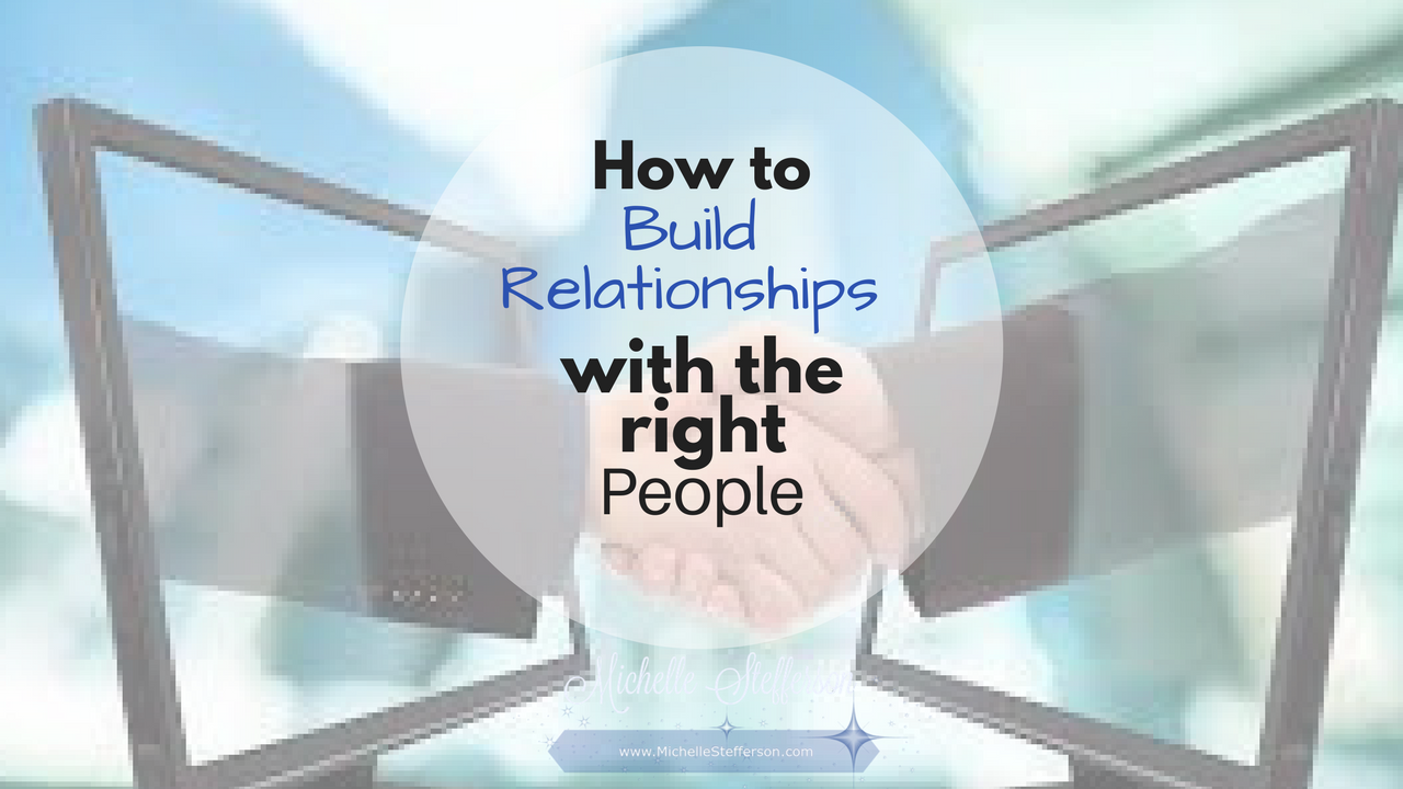 How to Build Relationships with the Right Prospects