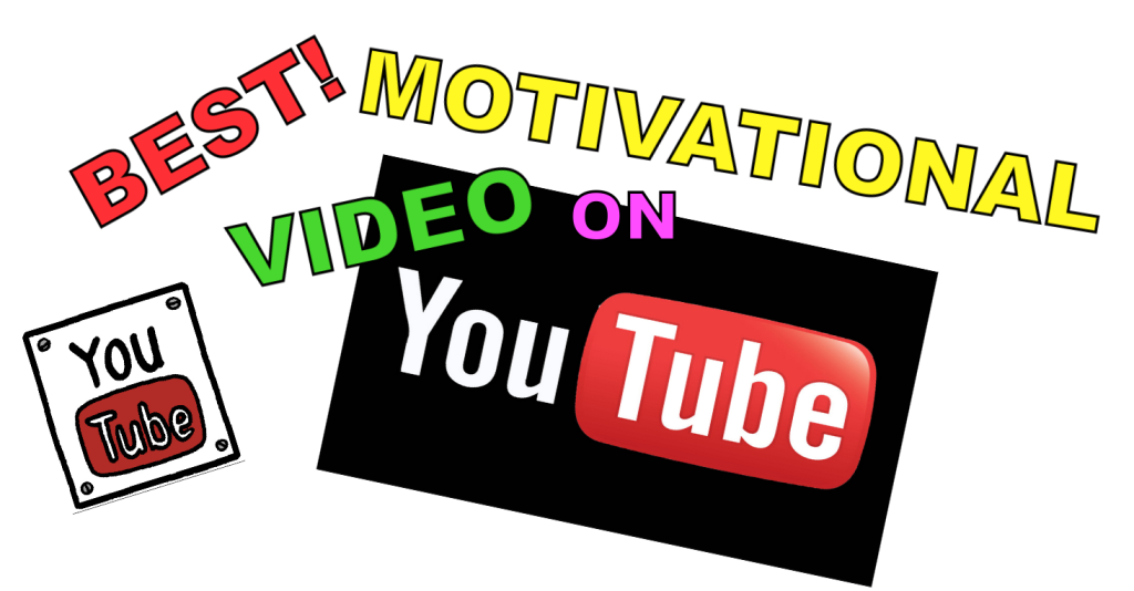 Possibly the Best Motivational Video on YouTube