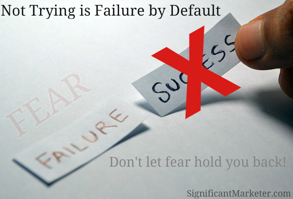 Fear Is Failure