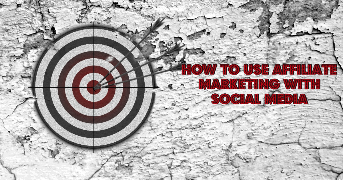 how-to-use-affiliate-marketing-with-social-media