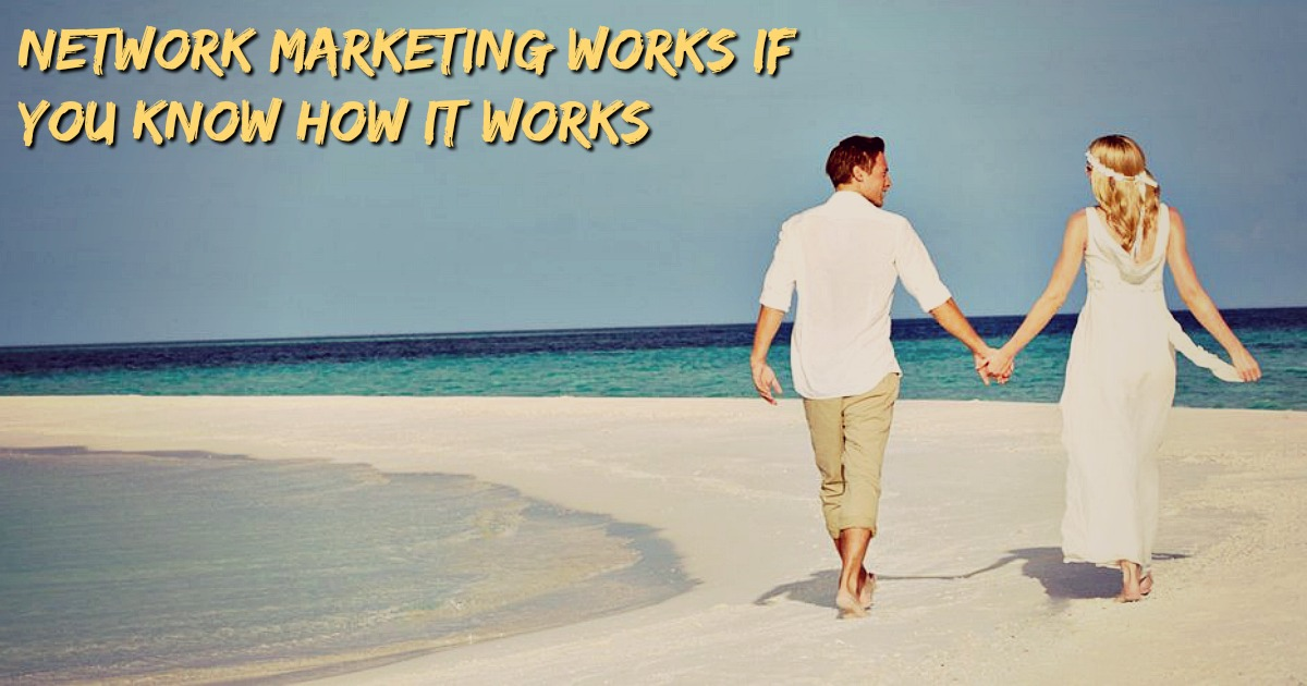 network-marketing-works-if-you-know-how-it-works