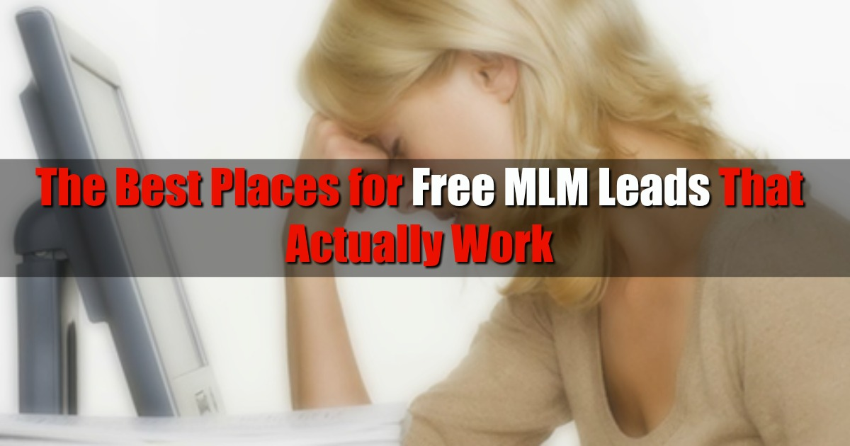 The Best Places for Free MLM Leads That Actually Work