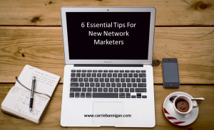 6 Essential Tips-NM, Network Marketing, Network Marketers, MLM, DS
