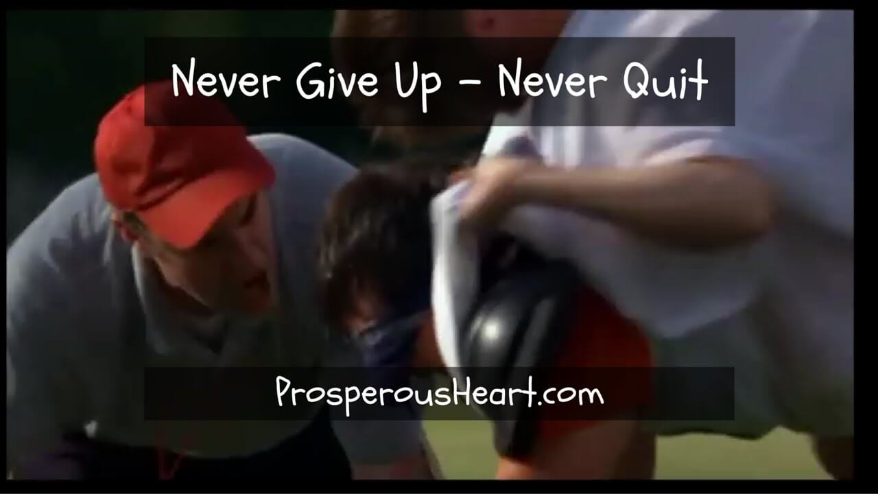 never give up never quit