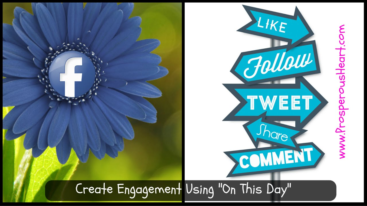 Create Engagement Utilizing Facebook On This Day For Online Marketing prosperous heart