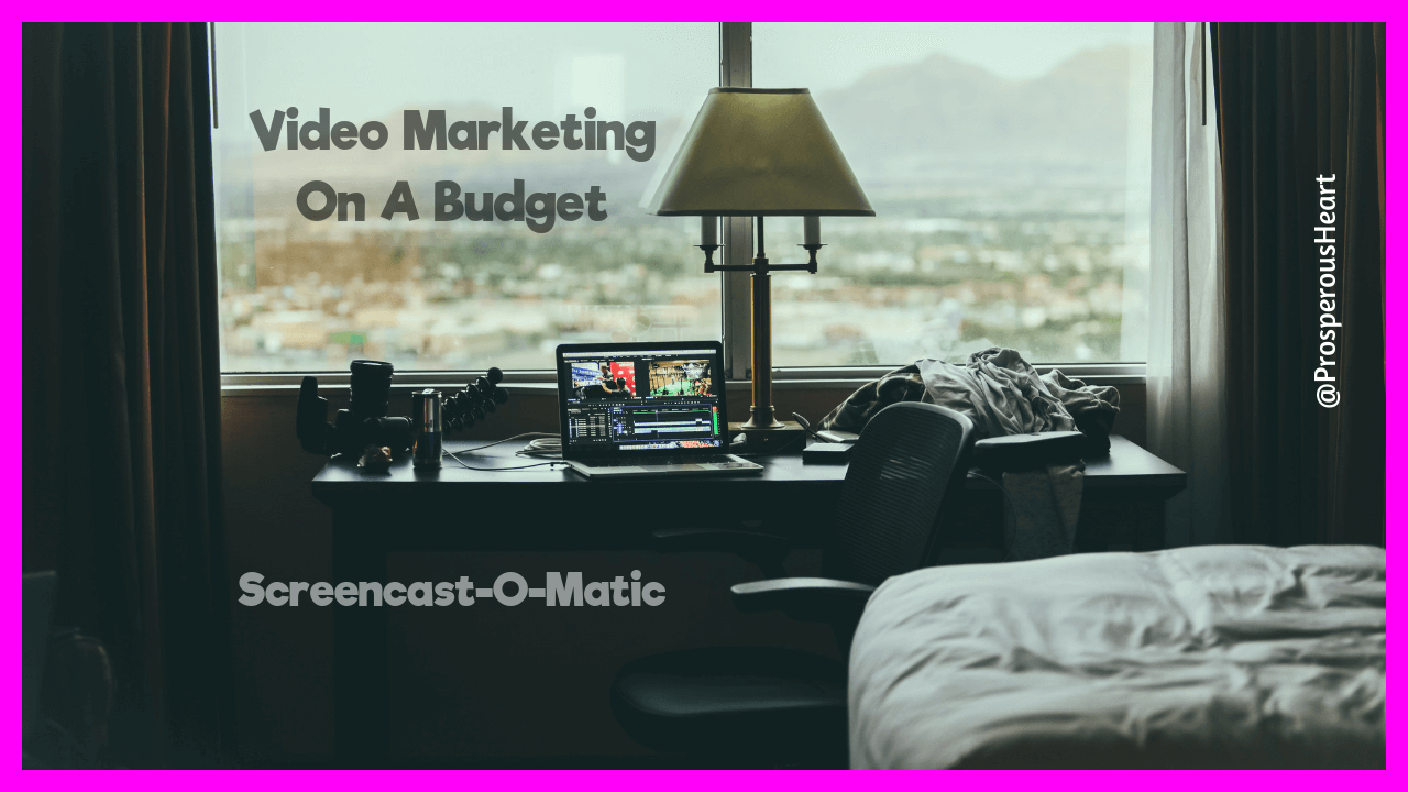 Screencast-o-matic For Video Marketing On A Budget