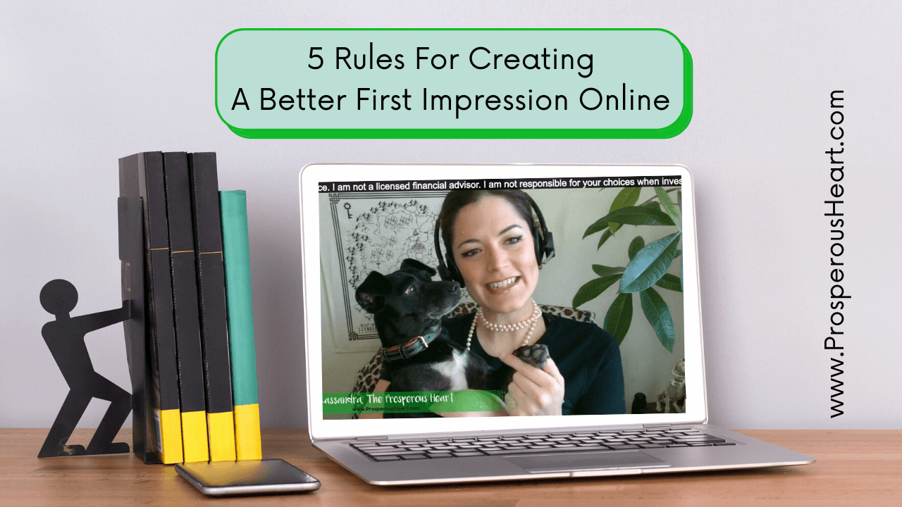 Title Of Post And Screenshot From Training - 5 Rules For How To Create Better First Impressions Online
