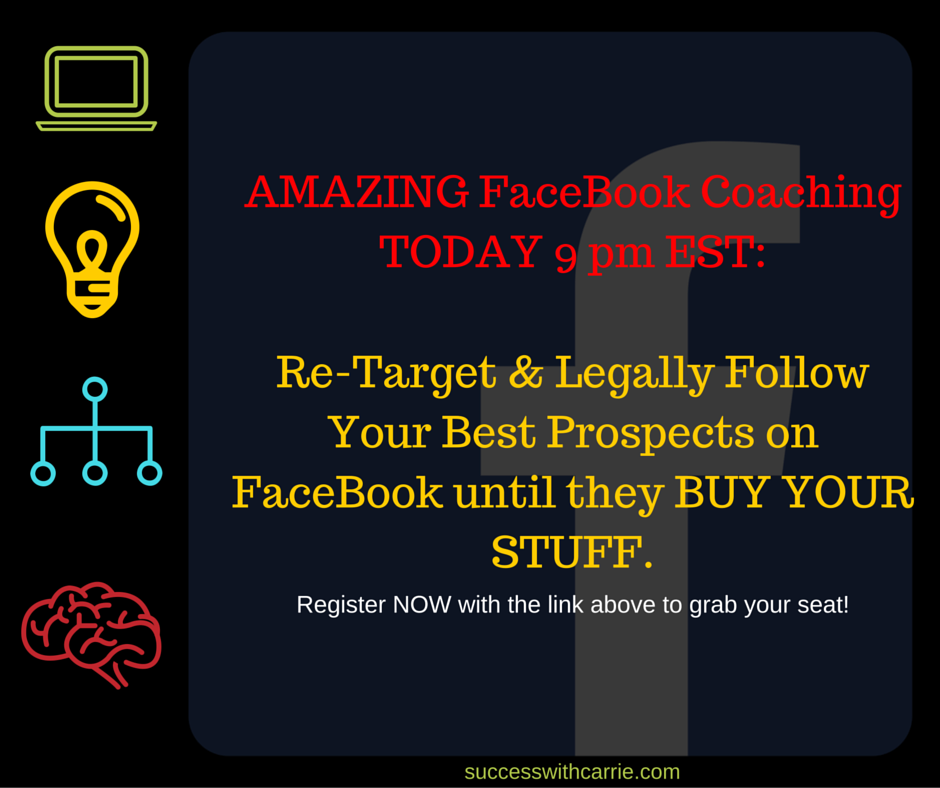 Re-Target & Legally Follow Your Best Prospects on FaceBook