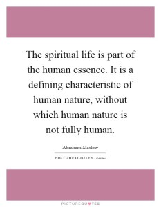 the-spiritual-life-is-part-of-the-human-essence-it-is-a-defining-characteristic-of-human-nature-quote-1