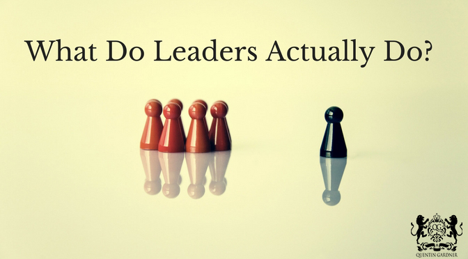 What Leaders Actually Do