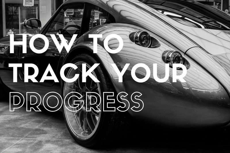 How to Track Your Progress Towards Your Goals