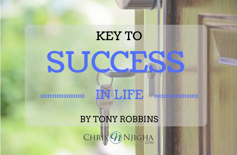 Key to Success in Life by Tony Robbins