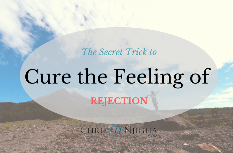The Secret Trick to Cure the Feeling of Rejection