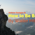 Exclusive Strategies on How to Be Bold by Walter Mitty