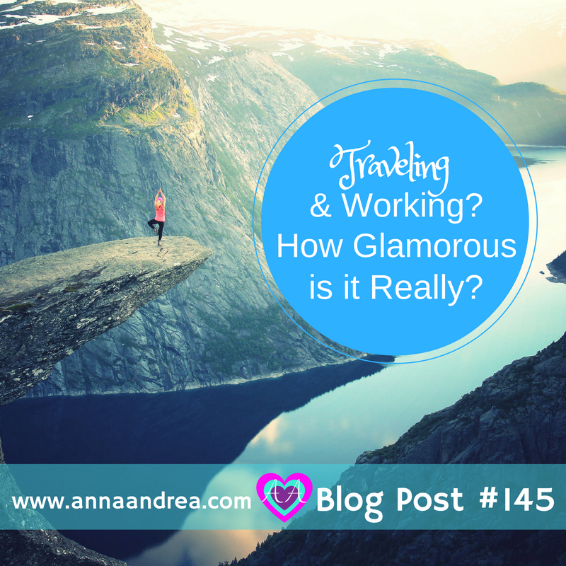 Blog Post #145 Ep. 119 Traveling and working (1)