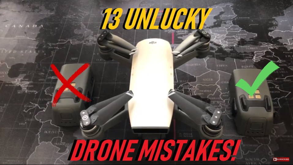 13 Unlucky Drone Mistakes That Stubborn Pilots Keep Making