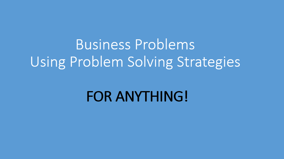 problem spotting and problem solving in business But here's how i know we're solving the right problem: harvard business review harvard business publishing is an affiliate of harvard business school.