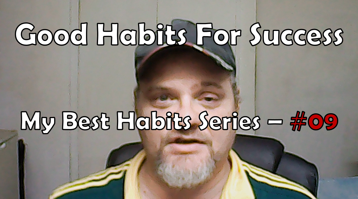 Good Habits For Success