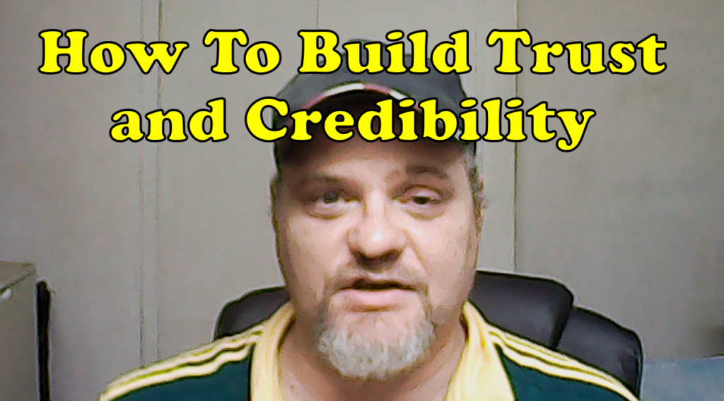 How To Build Trust and Credibility