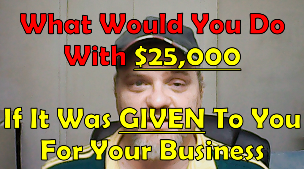 What Would You Do With $25,000