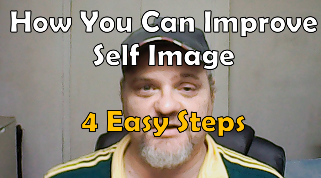 How You Can Improve Self Image