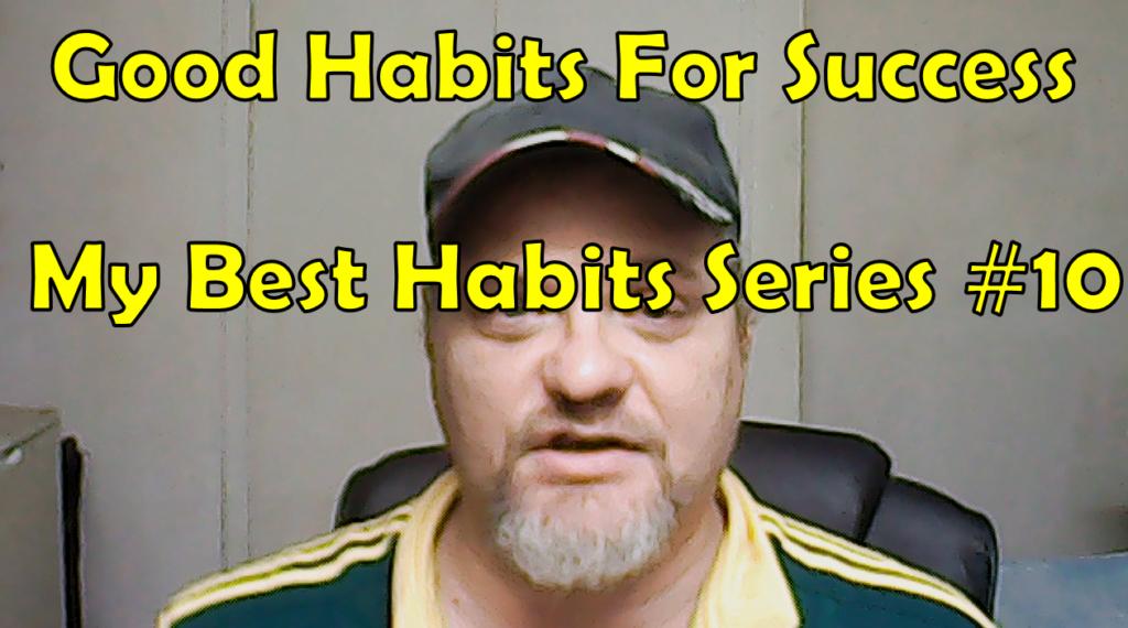 Good Habit For Success