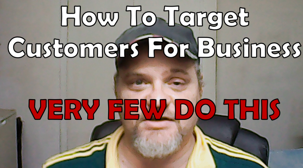 How To Target Customers For Business