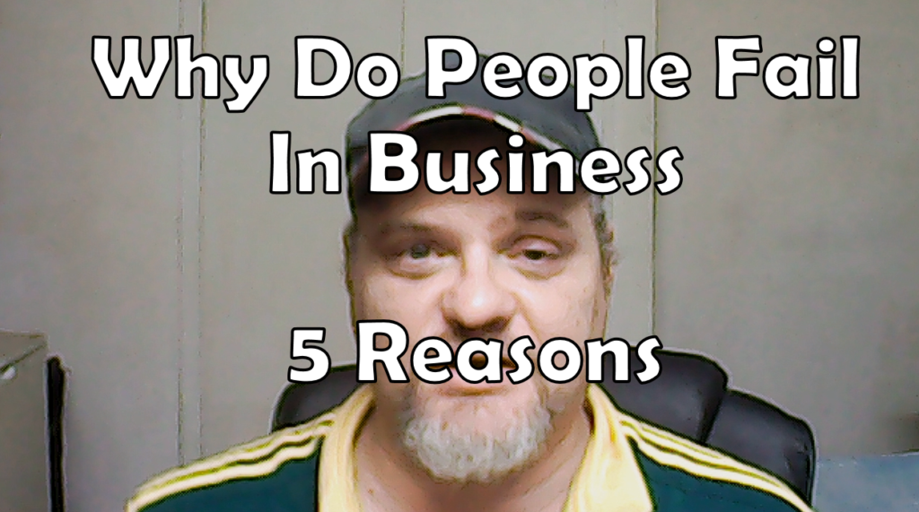 Why Do People Fail In Business