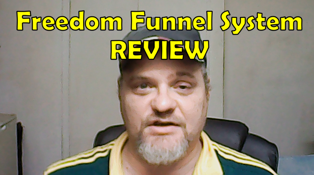 Freedom Funnel System