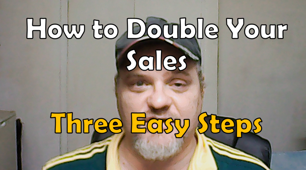 how to double your sales