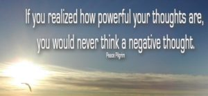the-power-of-thoughts-if-you-realized-how-powerful-your-thoughts-are-you-would-never-think-a-negative-thought