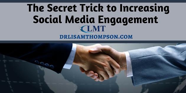 The Secret Trick to Increasing Social Media Engagement