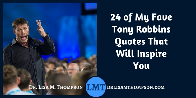 24 Tony Robbins Quotes That Will Motivate You