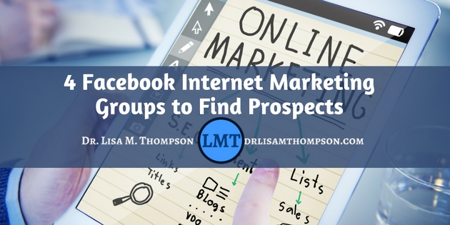 4 Facebook Internet Marketing Groups to Find Prospects