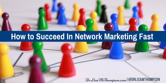 My 3 Best Tips How to Succeed in Network Marketing Fast